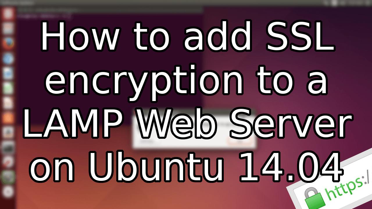 Adding a ssl to an ubuntu 1404 lamp web server 1betcityfo Image collections